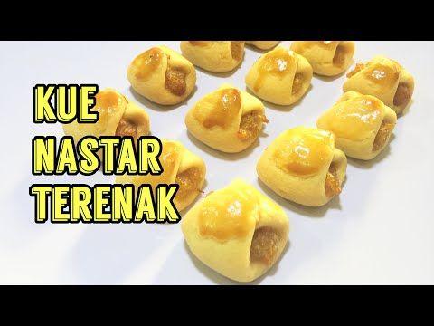 Resep Kue Nastar Terenak Resep Kue Lebaran Youtube Resep Resep Kue Kue Lebar