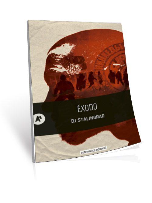 DJ STALINGRAD – ÉXODO - Cerca con Google