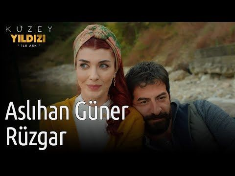 Kuzey Yildizi Ilk Ask 11 Bolum Aslihan Guner Ruzgar Youtube Youtube Movie Posters Photo And Video