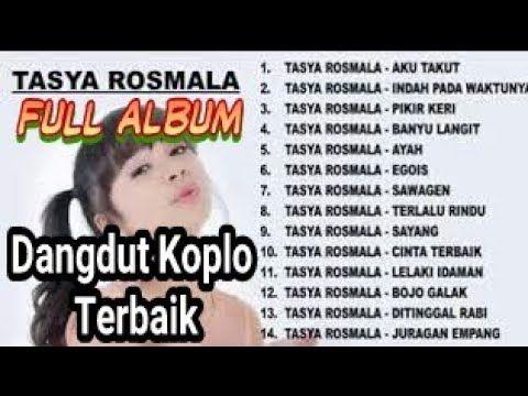 Terbaik Kumpulan Lagu Dangdut Koplo Tasya Rosmala Mp3 Full Album