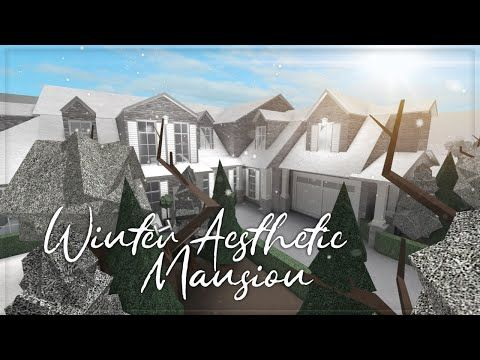 Roblox Welcome To Bloxburg Winter Aesthetic Mansion Full
