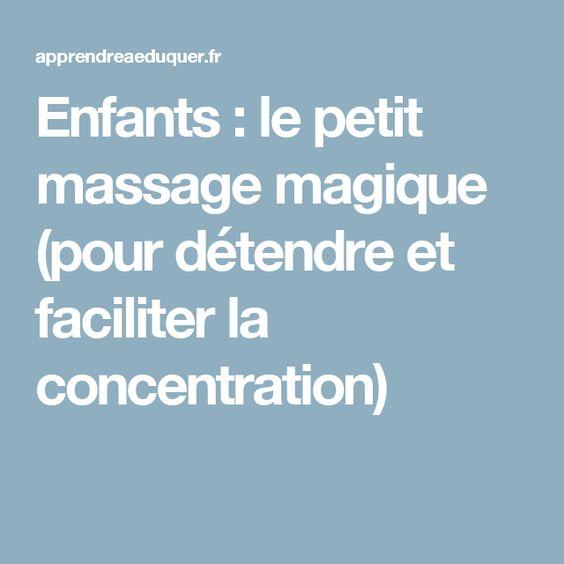 Enfants : le petit massage magique (pour détendre et faciliter la concentration)