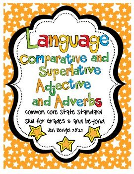 Comparative And Superlative Adjectives And Adverbs Worksheet Davezan