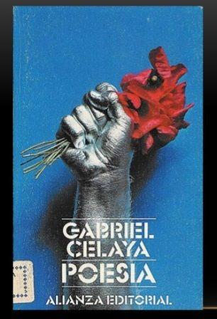 Poesía / Gabriel Celaya ; introducción y selección de Angel González Publicación  Madrid : Alianza, 1977