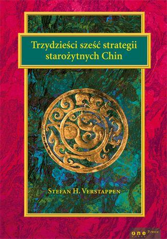 """Książka """"Trzydzieści sześć strategii starożytnych Chin"""" Stefana H. Verstappena. """"Dokonując morderstwa, skorzystaj z pożyczonego miecza"""" - radzi jeden z przytaczanych tu aforyzmów.  #ksiazka #book #Onepress #starozytnechiny #strategiewojenne"""