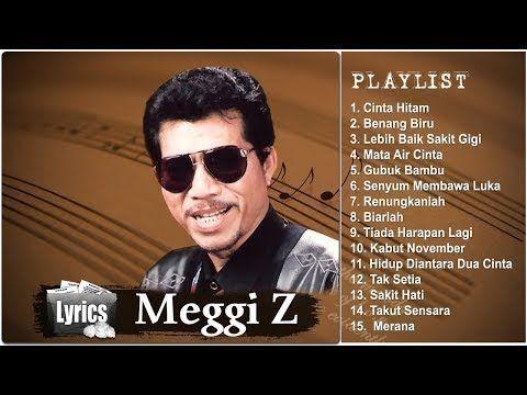 Terbaik Dari Meggi Z Lagu Paling Enak Dinyanyikan Saat Karaoke Full Album Hq Audio Youtube Lagu Karaoke Lagu Terbaik