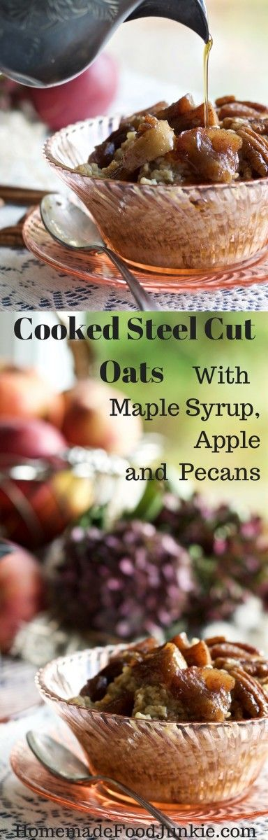 Steel Cut Oats with Maple Syrup, Apple Pecans. Try this Low- Sodium ...