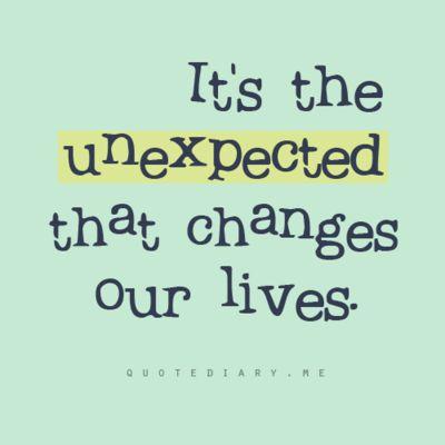 enjoy the unexpected <3