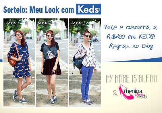 Sorteio: Meu look com Keds | mynameisglenn