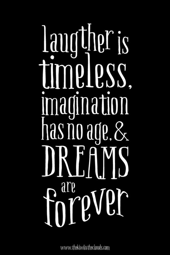 Laughter is Timeless, Dreams Are Forever