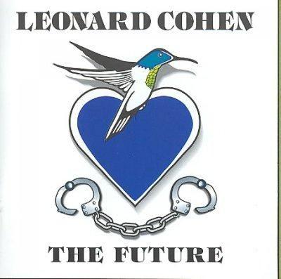 Leonard Cohen - The Future/10 New Songs