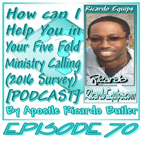 EPISODE 070 – How can I Help You in Your Five Fold Ministry Calling (2016 Survey) [PODCAST] By Apostle Ricardo Butler Hey Urban Apostle, It's that time of the year where I ask for your …
