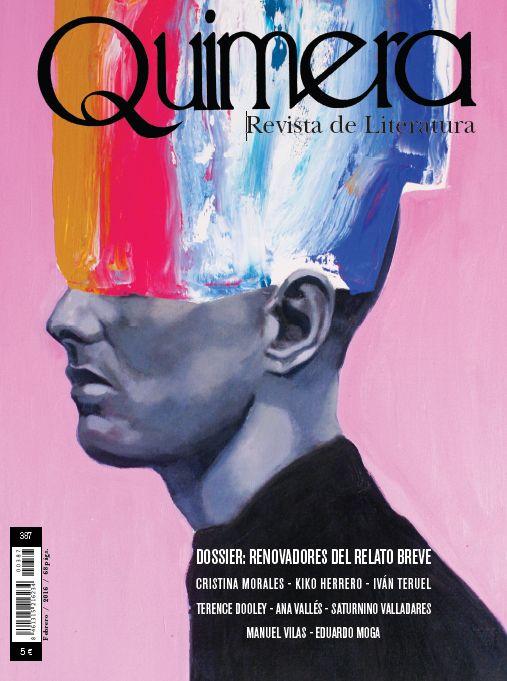 Revista Quimera Núm. 387 -  revista espanyola de crítica literària, fundada el 1980, de periodicitat mensual.