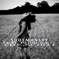 Shoemansky - The Spirit (feat. Padruna) by Shoemansky on SoundCloud