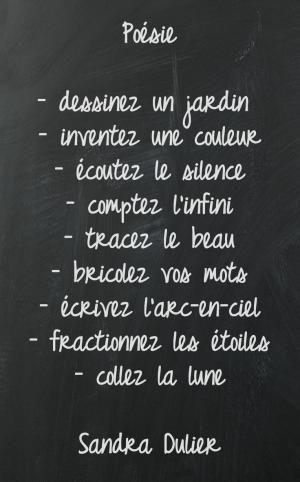 Tableau #poésie - Découvrir 10 #citations #rentrée sur http://www.sandradulier.com/blog/10-citations-pour-la-rentree.html