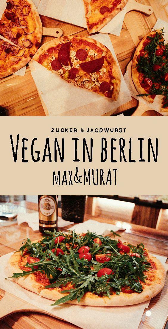 Vegan Pizza In Berlin At Max Murat Vegane Restaurants Berlin Essen Vegane Pizza