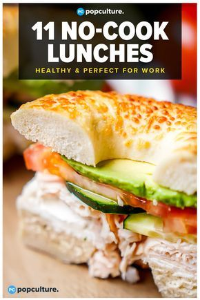11 Healthy No-Cook Lunches Perfect for Work