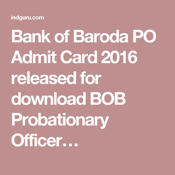 Bank of Baroda PO Admit Card 2016 released for download BOB Probationary Officer…