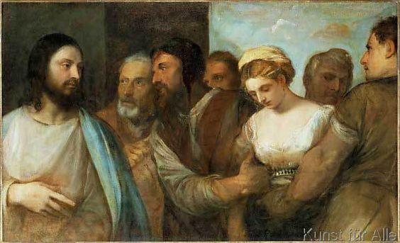 Tizian - Christus und die Ehebrecherin