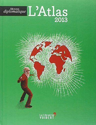 L'Atlas 2013 de Le Monde diplomatique http://www.amazon.fr/dp/2311012290/ref=cm_sw_r_pi_dp_OOC-wb1N1X363