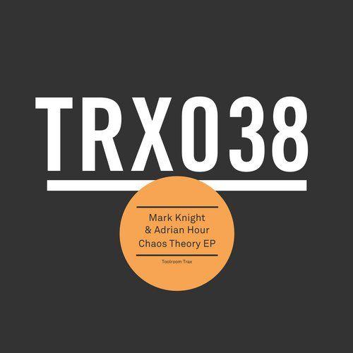 Adrian Hour,Mark Knight - Chaos Theory EP TRX03801Z - http://www.electrobuzz.fm/2015/12/22/adrian-hourmark-knight-chaos-theory-ep-trx03801z/
