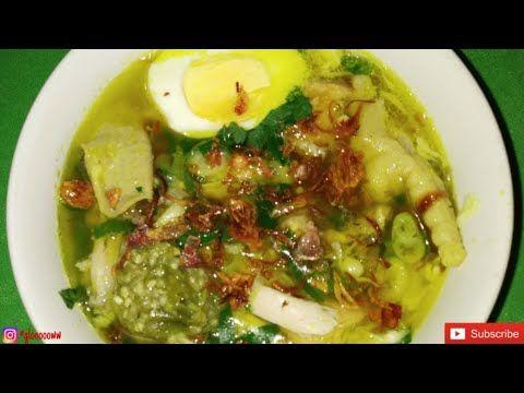 Resep Soto Ayam Kuah Bening Dan Segar Youtube Di 2020 Masakan Ayam