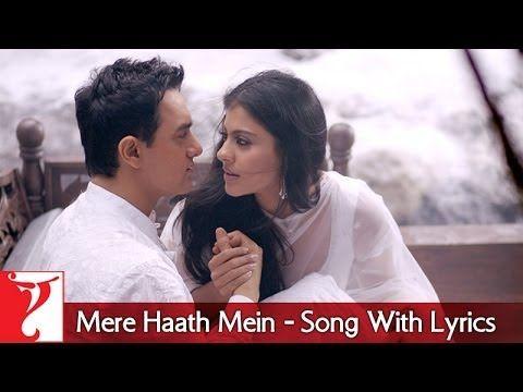 Lyrical Mere Haath Mein Song With Lyrics Fanaa Aamir Khan Kajol Prasoon Joshi Youtube Songs Lyrics Song Lyrics