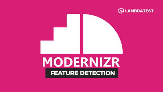 Feature Detection With Modernizr For Cross Browser Compatibility In 2020 Detection Browser Web Development