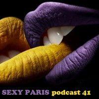 ⓈⒺⓍⓎPARIS- club 41  (orgasme 1 par dj dm) by club 41 paris on SoundCloud