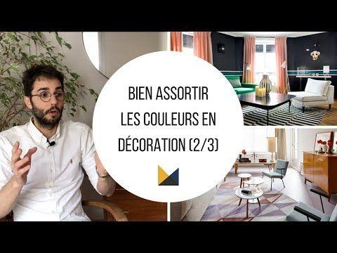 12 Bien Assortir Les Couleurs En Decoration 2 3 Youtube Min 5