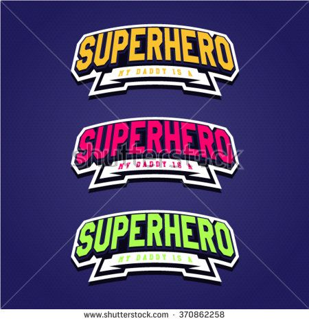 Super hero power full typography, t-shirt graphics, vectors. Logo set - stock vector