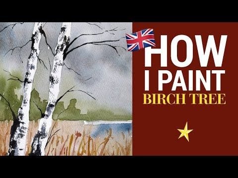 Birch Tree In Watercolor English Version Youtube En 2020