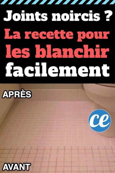 Joints De Carrelage Noircis La Recette Magique Pour Les Blanchir Facilement Nettoyer Joint Carrelage Sol Nettoyage Joint De Carrelage Nettoyage Carrelage