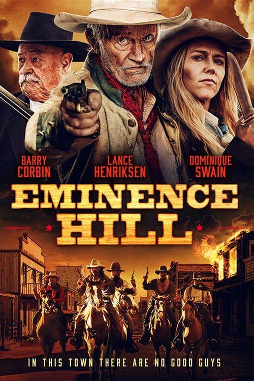Film Magyarul Eminence Hill Teljes Filmek Magyarul Hd Mozi Online Western Film Lance Henriksen Movies To Watch Online