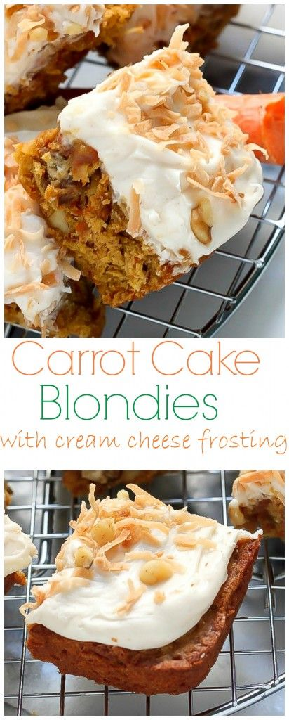 Thick and Chewy Carrot Cake Blondies are topped with a decadent Cream ...