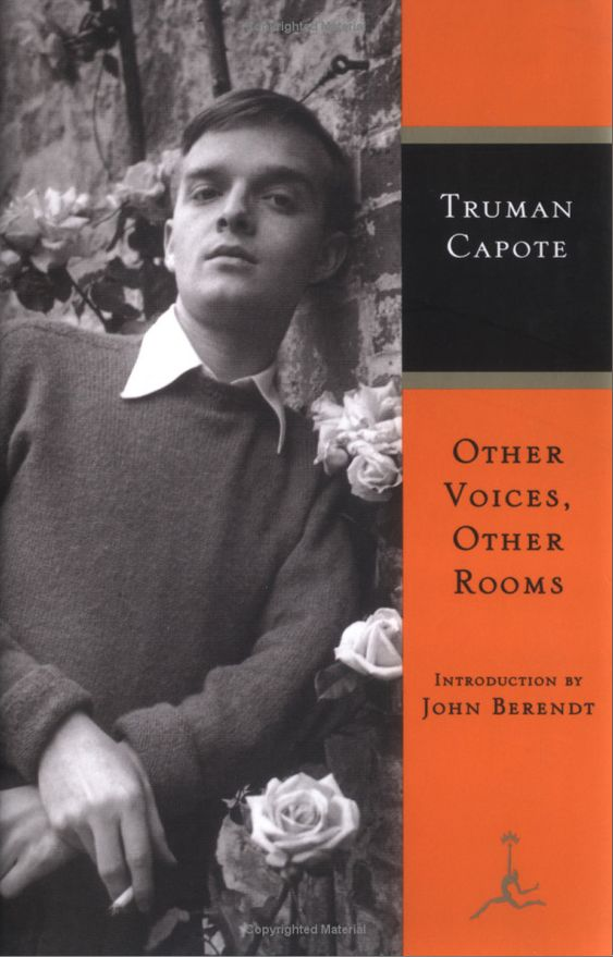 Other Voices, Other Rooms by Truman Capote. and almost ...