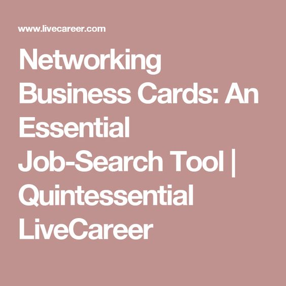 Networking Business Cards An Essential Job-Search Tool - livecareer customer service number