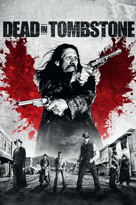 Dead in Tombstone Full Movie. Click Image to watch Dead in Tombstone (2013)