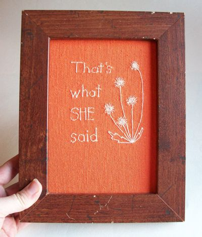 Etsy Spotlight: Irreverent Embroidery That's What She Said – The Frisky