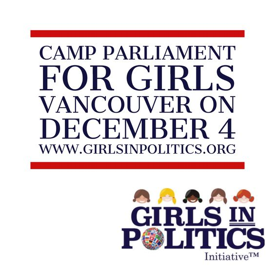 Join us in #Canada on Dec 4 for Camp Parliament for Girls #Vancouver 2016. Girls learn about the work of parliamentary governments around the world before convening their own parliament to pass a bill.   https://cpfgvancouver2016.eventbrite.com #girlsinpolitics #girlsleadership #girlseducation #genderequality