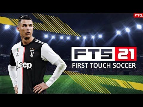 Download First Touch Soccer 2021 Fts 21 Apk Obb For Your Android Ftg Presents To You The Most Recent Innovation By Giving Fresh Out Of The