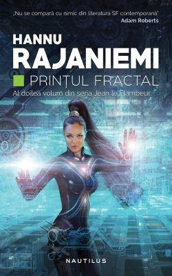 """""""Prințul fractal ne vorbește despre marile probleme: nemurire și moarte, dragoste și trădare, dar mai ales despre puterea poveștilor.""""   Adam Roberts"""