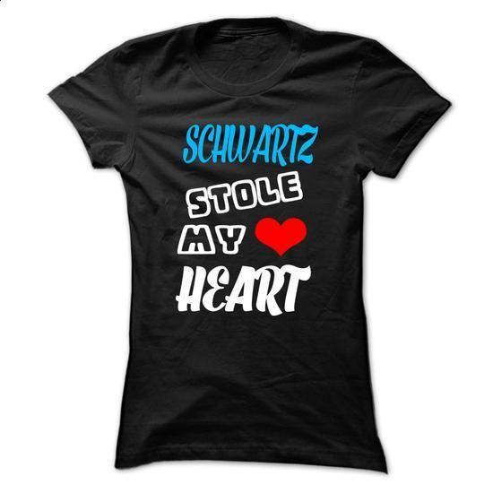 SCHWARTZ Stole My Heart - 999 Cool Name Shirt ! - #cute hoodie #cheap hoodie. CHECK PRICE => https://www.sunfrog.com/Hunting/SCHWARTZ-Stole-My-Heart--999-Cool-Name-Shirt-.html?68278