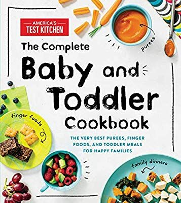 Amazon Com The Complete Baby And Toddler Cookbook The Very Best