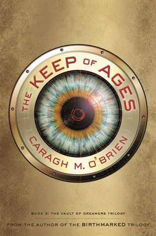 The Keep of Ages by Caragh M. O'Brien: