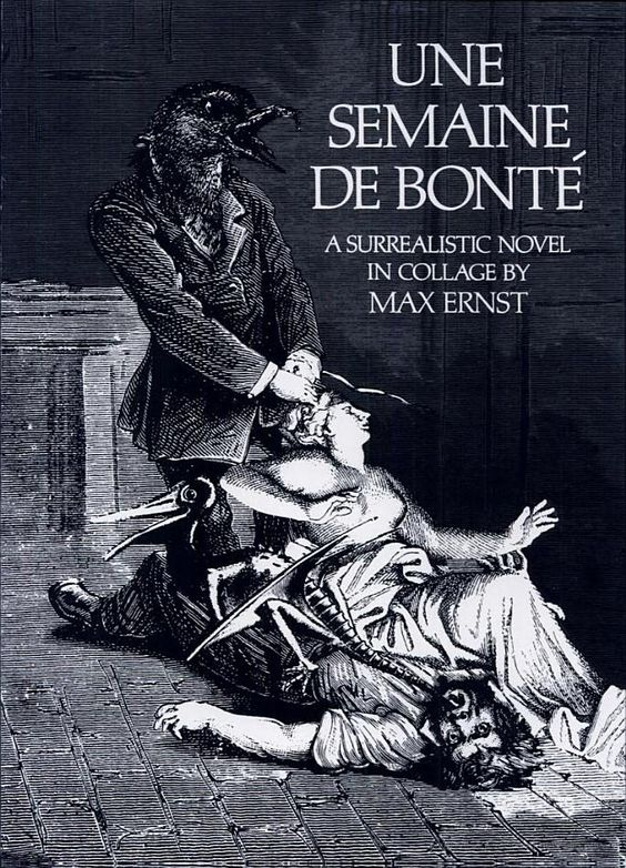 Une Semaine de Bonte - Max Ernst's collage book/masterpiece