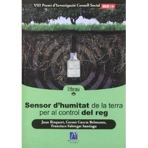 Sensor d'humitat de la terra per al control del reg / Juan Bisquert, Germà Garcia Belmonte, Francisco Fabregat Santiago