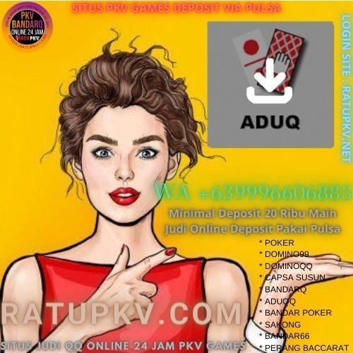 Aduq Pkv Games Agen Online Games