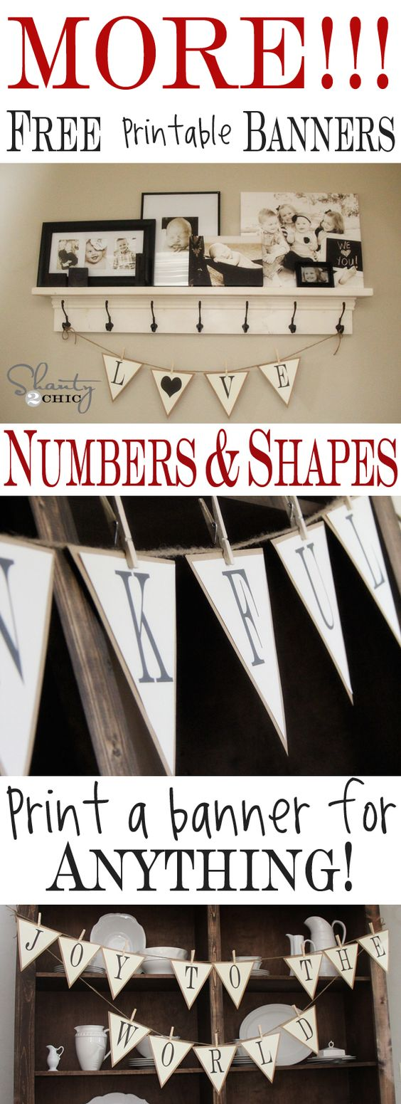 MORE Free Printable Banners at Shanty-2-Chic.com // Numbers and LOTS of fun shapes!  Make a banner for any holiday... Too Cute!