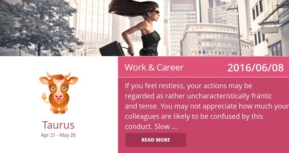 Taurus work & career horoscope for 2016/06/08. PIN IT if accurate.
